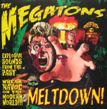 "LP ✦✦  THE MEGATONS ✦✦ ""Meltdown"" (Psychotic Rockabilly!!!)"